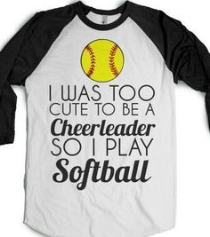 I'd rather be a softball player than be a cheerleader any day ❤⚾