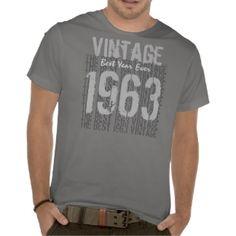 50th Birthday Gift Best Vintage Year 1963 Tee Shirts $29.45 per shirt #birthday #gift #tshirt #men
