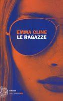 """Elena  passione  libri: """"Le ragazze"""" di Emma Cline"""