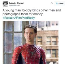 It's almost like J. Jonah Jameson was right about Spider-Man.