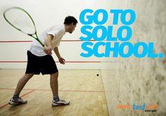 go to solo squash school