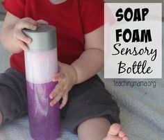 Make a soap foam sensory bottle for a baby or toddler play activity.