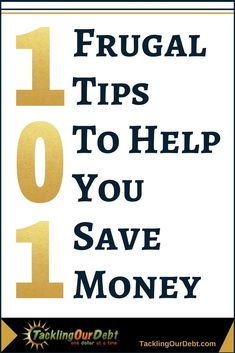101 Frugal Tips to Help You Save Money