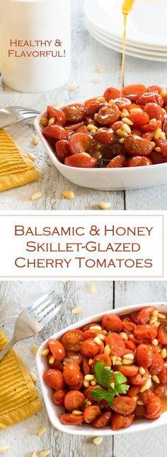 Balsamic & Honey Skillet-Glazed Cherry Tomatoes recipe via /foxvalleyfoodie/