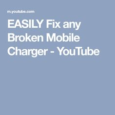 EASILY Fix any Broken Mobile Charger - YouTube