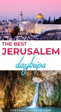 jerusalem planning explore amazing borders because travel israel beyond plenty voyage family places things there The best day trips from Jerusalem The Family Voyage Are you planning a trip to Israel and want toYou can find Israel and more on our website Middle East Destinations, Travel Destinations, Tahiti, Travel With Kids, Family Travel, Jerusalem Travel, Naher Osten, Israel Travel, Israel Trip