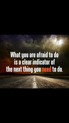 Take that leap of faith, or make the change that is necessary to allow you to live your best life, or rid you of what should not be there in the first place.  You are the only one who can do the best for you!