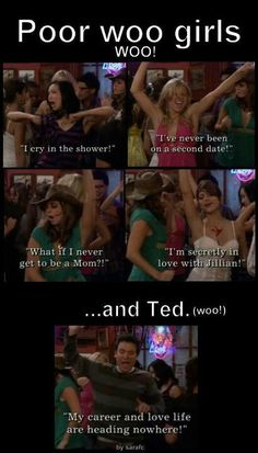 Ahhh the woo girl Life. oh, how i met your mother. How I Met Your Mother, Tv Show Quotes, Movie Quotes, Best Tv Shows, Best Shows Ever, Woo Girl, Crying In The Shower, Movies And Series, Tv Series