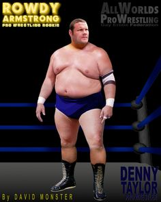 DENNY TAYLOR, the Veteran #ProWrestler who enters each match like the meanest heel in the biz, but may not be quite as tough as he thinks, from the www.RowdyArmstrong.com Series of #Gay #Erotic #ProWrestling Novels, & the www.AllWorldsProWrestling.com multi-choice games. ALL WORLDS PRO WRESTLING  #GayWrestling #EroticWrestling #GayProWrestling #Bear #Powerlifter #Fat #Chubby #Gainer Wrestling Games, Wrestling News, Brown Hair, Black Hair, Confused Feelings, Scott Evans, Choices Game, Jersey Boys, Hazel Eyes