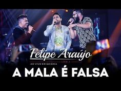 Felipe Araújo - A Mala é Falsa (part. Henrique & Juliano) - DVD 1dois3 - YouTube