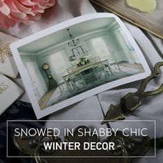 Get Snowed in with Shabby Chic Winter Decor