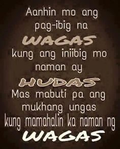 . Hugot Quotes Tagalog, Tagalog Quotes Funny, Pinoy Quotes, Funny Quotes About Life, Life Quotes, Hugot Lines, Today Quotes, Good Morning Love, Pick Up Lines