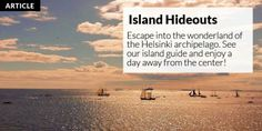 Islands and archipelago in Helsinki | Helsinki This Week