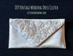 DIY Vintage Wedding Dress Envelope Clutch Tutorial, beautiful and unique way to reuse a sentimental vintage dress! via littleredwindow.com