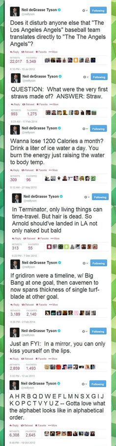 Such a sassy man, Neil deGrasse Tyson is.