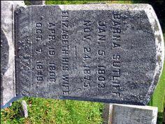 Barna Sutliff  (5 Jan1803- 24 Nov 1875) Huntington PA , son of Miles and Phebe