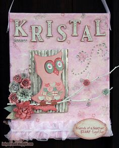 Owl wall hanging featuring Kate's ABC's and K Andrew Designs Crafty Friends stamp set