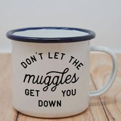 Harry Potter Coffee Mug Don't Let the Muggles Get you