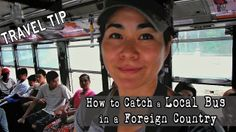 Good to know. Travel Tips: How to Catch a Bus in a Foreign Country | Myanmar (Part I)