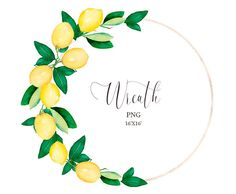 Beautiful lemon wreath ( frame ) clipart was created by hand with watercolor. Spring Nail Colors, Spring Nails, Fruit Clipart, Lemon Art, Kids Graphics, Lemon Wreath, Spring Breakers, Baby Shower Cards, Frame Wreath