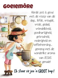 Good Morning Messages, Good Morning Greetings, Good Night Quotes, Great Quotes, Lekker Dag, Evening Greetings, Afrikaanse Quotes, Goeie Nag, Angel Prayers