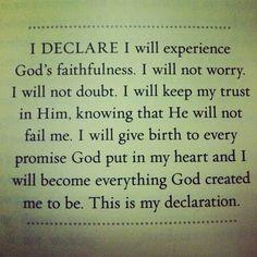 Joel Osteen I Declare I will experience Gods faithfulness... .