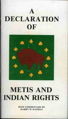 A Declaration of Metis and Indian Rights, with Commentary by Harry W. Native American Dress, Native American Wisdom, Native American Beauty, Native American History, American Indians, Cree Indians, Canadian History, Teacher Planner, Our Legacy