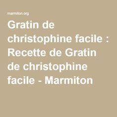 Gratin de christophine facile : Recette de Gratin de christophine facile - Marmiton