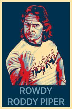 Famous Wrestlers, Roddy Piper, Obama, Poster, Billboard