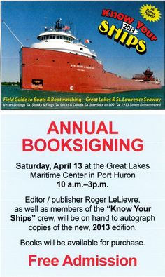 Roger LeLievre, author of Know Your Ships, will be at the Great Lakes Maritime Center to this Saturday to sign this years edition of the book. http://www.bluewater.org/event/annual-know-your-ships-book-signing-at-the-great-lakes-maritime-center/