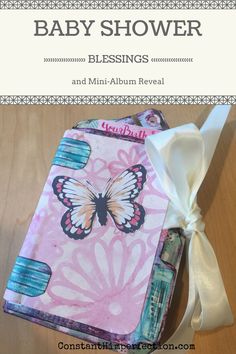 Leaving a legacy of faith through a baby shower and a beautiful handmade baby book/mini album.