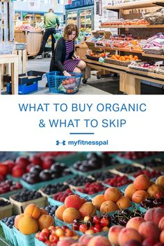 Find out which fruits and vegetables you should always buy organic.