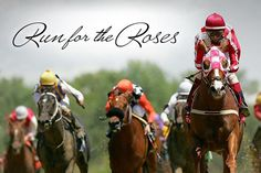 The Kentucky Derby Run for the Roses  Churchill ...