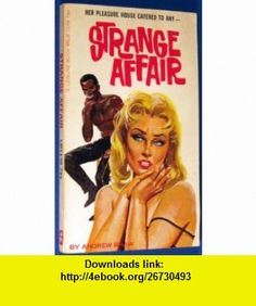 Strange Affair Andrew Shaw ,   ,  , ASIN: B001Q4L83C , tutorials , pdf , ebook , torrent , downloads , rapidshare , filesonic , hotfile , megaupload , fileserve