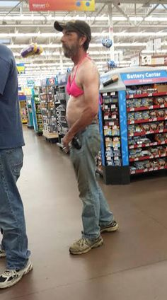 At Walmart We Don't Judge You - Redneck Guy Wears a Pink Bikini Top - WTF Fail - Funny Pictures at Walmart
