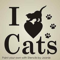 Details about Pet Stencil I Love Cats Paw Print Playful Kitty Animal Kennel Signs T-Shirts - Sinniges und Unsinniges - Katzen Crazy Cat Lady, Crazy Cats, Cat Paws, Dog Cat, Sweet Cat, Gato Animal, Paws T Shirt, Cat Paw Print, Cat Signs
