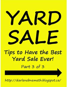 Let It Shine: Yard Sale: Tips to Have the Best Yard Sale Ever! - Part 3 of 3