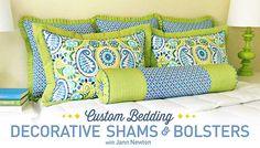 Custom Bedding: Decorative Shams & Bolsters Online Class