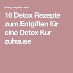 16 Detox Rezepte zum Entgiften für eine Detox Kur zuhause
