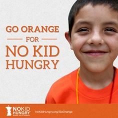 Orange is a bold color, and the No Kid Hungry campaign has an equally bold solution for ending childhood hunger in America. This September, join Share Our Strength's No Kid Hungry campaign to raise awareness that 1 in 5 children in America face hunger.