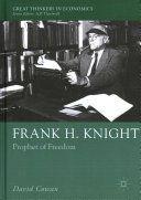 Frank H. Knight : prophet of freedom / David Cowan - https://bib.uclouvain.be/opac/ucl/fr/chamo/chamo%3A1931542?i=0