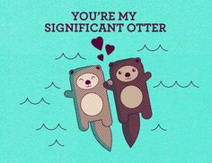 You can express your love with a pun. | 27 Simply Gorgeous Prints That Show Someone You Love Them