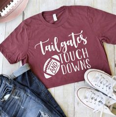 Tailgate shirt - Graphic Shirts - Ideas of Graphic Shirts - Football Shirt College Shirts, Mom Shirts, Cute Shirts, Monogram Shirts, Vinyl Shirts, Sport Motivation, School Spirit Shirts, Kylie, Autumn T Shirts