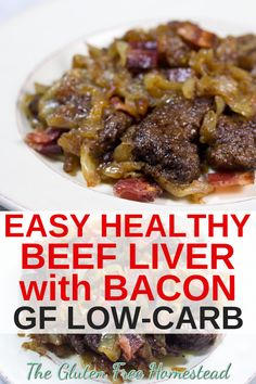 Click pin for tips to make delicious liver with bacon and onions by Gluten Free Homestead gluten free paleo low-carb keto Click The Image To Learn Onion Recipes, Beef Recipes, Soup Recipes, Chicken Recipes, Vegetarian Recipes, Healthy Recipes, Low Carb Recipes, Dessert Recipes, Recipes Dinner