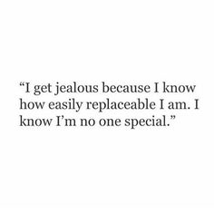 Special? What does that word even mean? I've never been told that