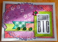 Welcome to the Crafty Card Gallery: Celebrate Big!