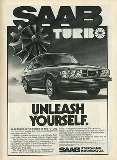 Vintage Car Ads| Classic Motorsports | forum | Saab Turbo, Turbo Car, Turbo Auto, Ad Car, Good Looking Cars, Performance Cars, Vintage Magazines, Volvo, Classic Motors