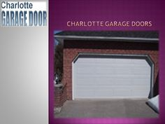 https://flic.kr/p/CKEoqa | charlotte garage door | Call us at 704-800-1089 and we promise you great services absolutely very affordable price.   More Detail Visit Us : www.slideserve.com/charlottegaragedoors