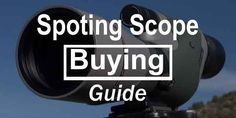 Welcome to the Ultimate Spotting Scope Buying Guide. A spotting Scope buyers guide put together for birders, hunters, shooters, and outdoor enthusiasts. Hunting Scopes, Buyers Guide, Guns And Ammo, Cat, Stuff To Buy, Cat Breeds, Cats, Kitty