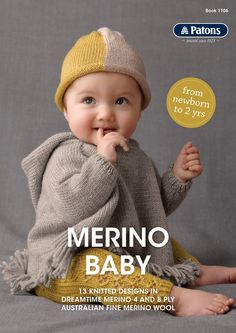 Brand new for 2017 Patons Merino Baby. Book 1106. 13 gorgeous, modern Knitted designs in Dreamtime Merino 4 and 8 ply Australian Fine Merino wool.